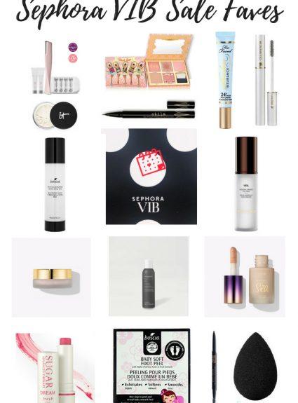 Sephora VIB Sale 2019 Favorites!