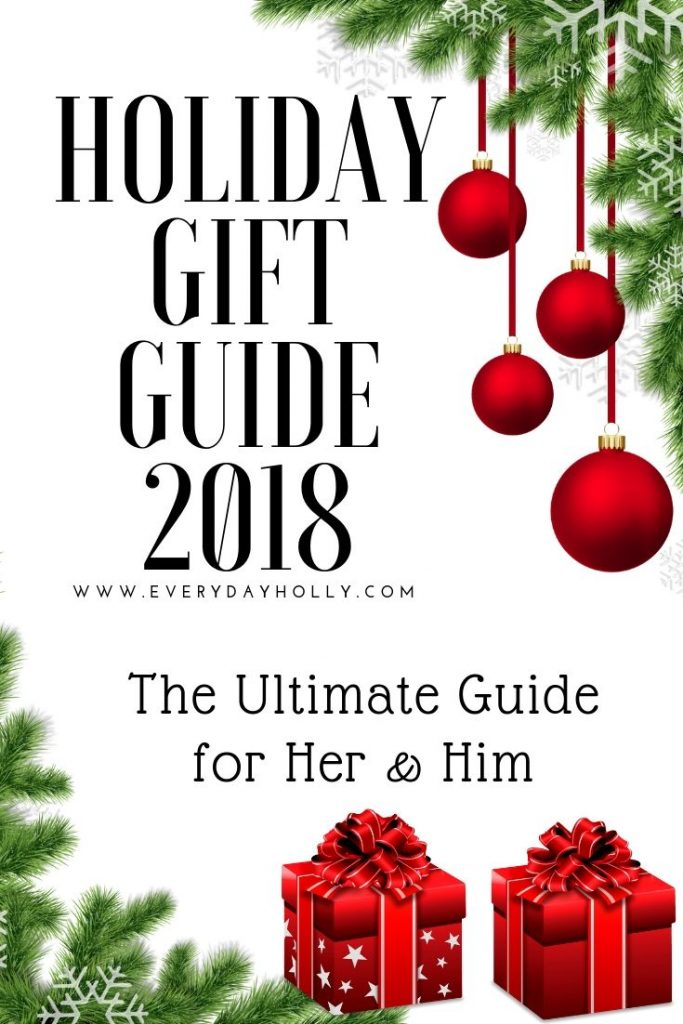 Holiday Gift Guide 2018 for Him and him under 30 75 100 and splurge