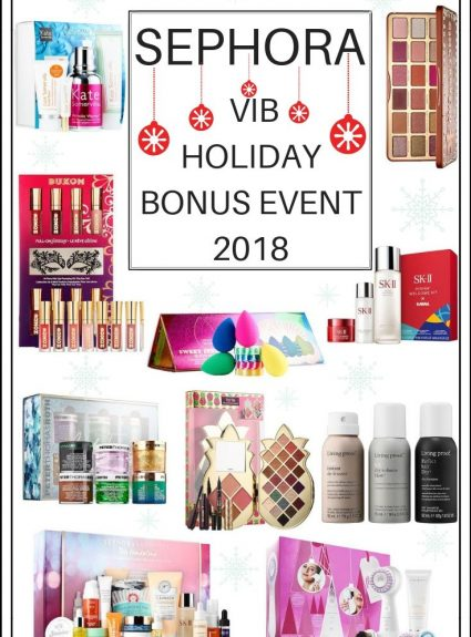 Sephora Beauty Insider VIB Holiday Bonus Event 2018