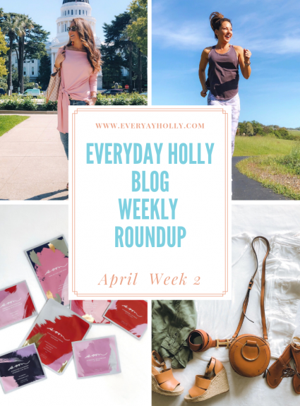 Everyday Holly Blog Weekly Roundup – April Week 2