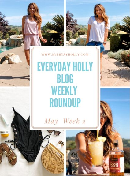 Everyday Holly Blog Weekly Roundup – May Week 2