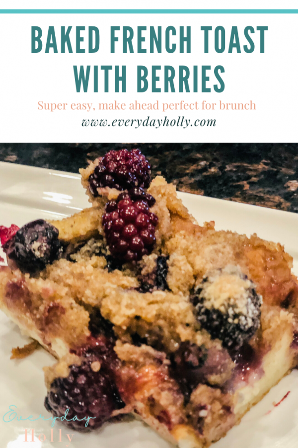 Easy Make Ahead French Toast with Berries