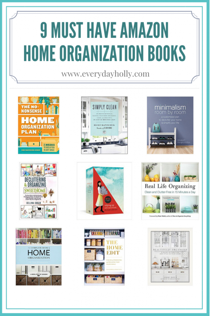 9 Must Have Amazon Home Organization books everyday Holly