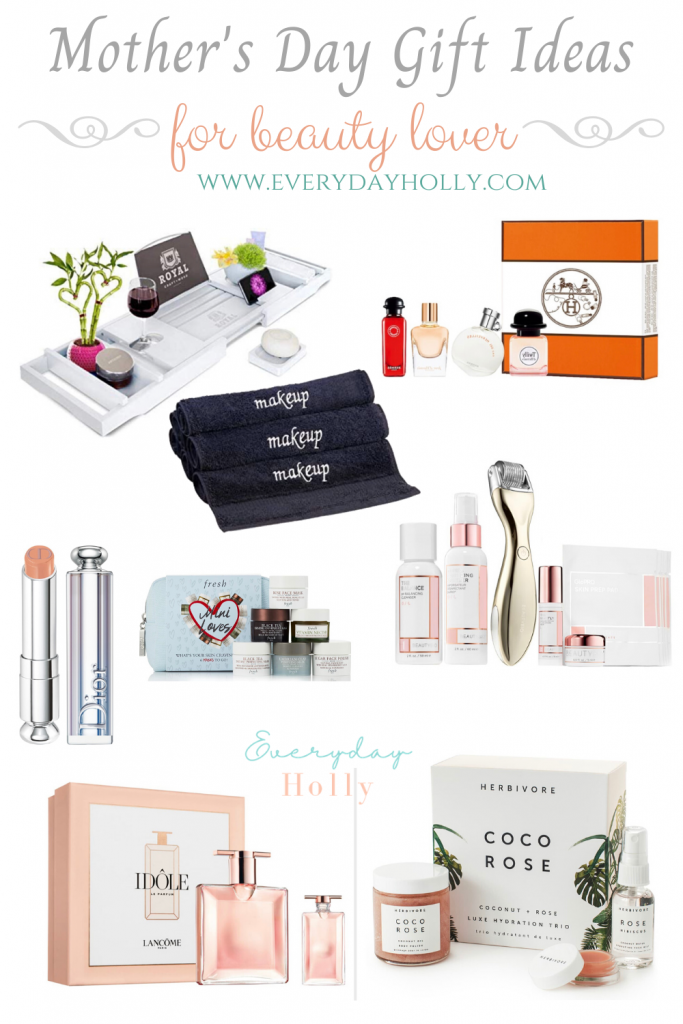 Mother's Day gift ideas for the beauty lover