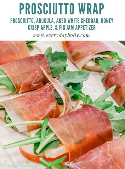 Easy Prosciutto Wrap Appetizer with Arugula, Cheddar, Apple & Fig Jam