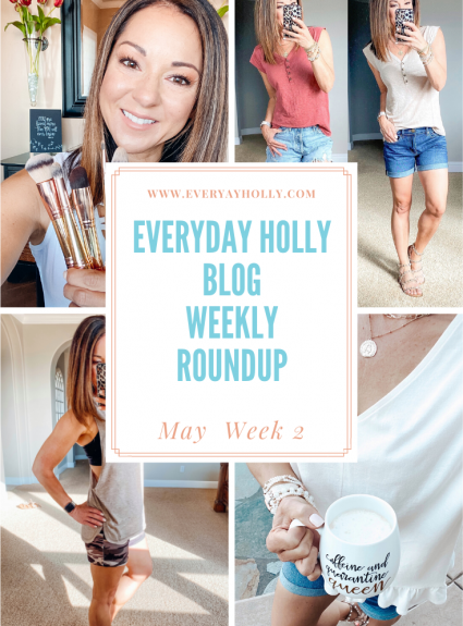Everyday Holly Weekly Roundup – May Week 2