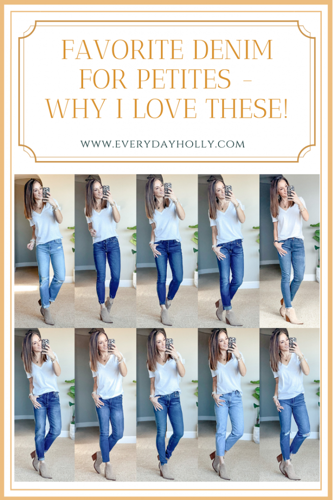 Favorite Denim for Petites - Why I love these! Everyday Holly
