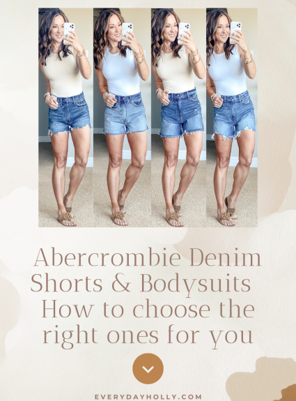 Abercrombie Denim Shorts & Bodysuits – How to choose the right length