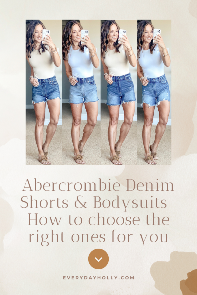 Abercrombie Denim shorts & Bodysuits - How to choose the right ones