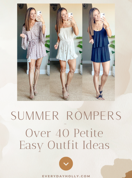 Summer Rompers ~ Over 40 Petite Easy Outfit ideas